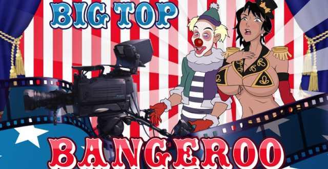Big Top Bangeroo 3 free porn game