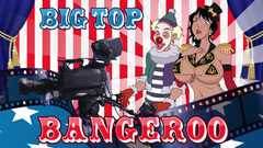 Big Top Bangeroo 3