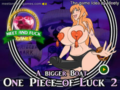 One Piece of Luck 2: Bigger Boat