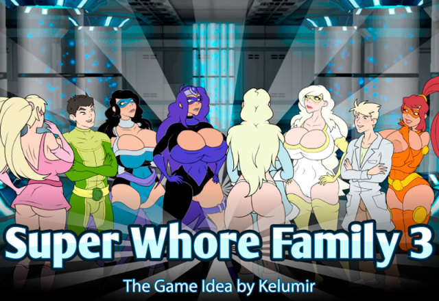 Super Whore Family 3