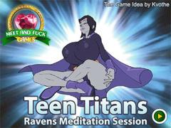 Teen Titans Raven Meditation Session