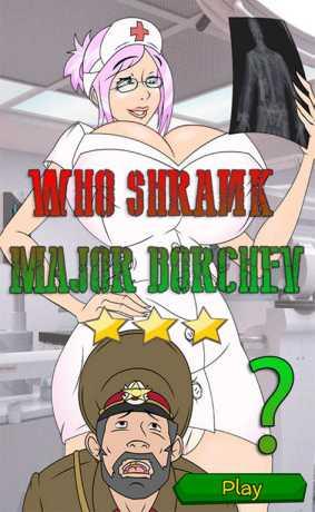 Who shrank Major Borchev? free porn game